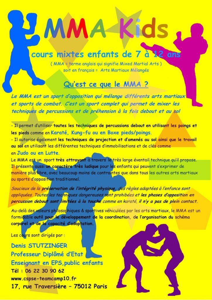 le MMA Kids , un sport sans danger, complet et ludique qui favorise l'organisation du schéma corporel chez l'enfant.